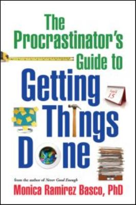 The Procrastinator's Guide to Getting Things Done 9781606232934