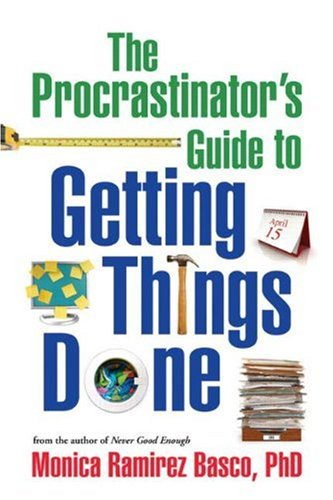 The Procrastinator's Guide to Getting Things Done 9781606234624