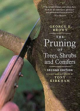 The Pruning of Trees, Shrubs and Conifers 9781604690026