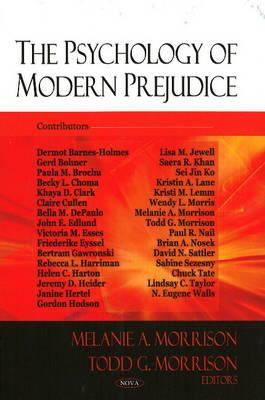 The Psychology of Modern Prejudice 9781604567885