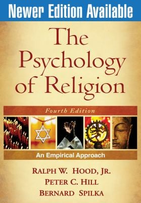 The Psychology of Religion: An Empirical Approach 9781606233030
