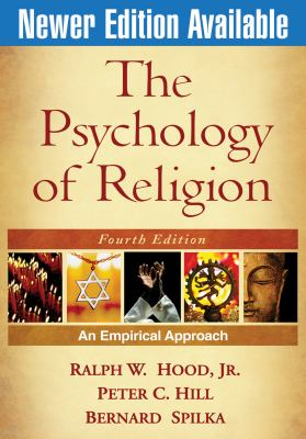 The Psychology of Religion: An Empirical Approach - 4th Edition