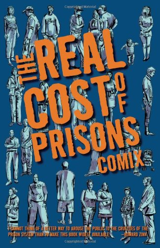 The Real Cost of Prisons Comix 9781604860344