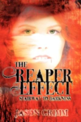The Reaper Effect 9781606934173
