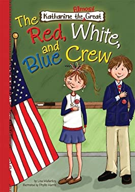 The Red, White, and Blue Crew 9781602705838