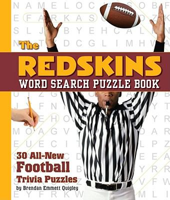 The Redskins Word Search Puzzle Book: 30 All-New Football Trivia Puzzles 9781604331936