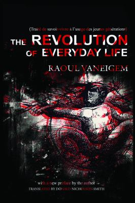 The Revolution of Everyday Life 9781604866780