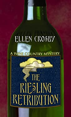 The Riesling Retribution 9781602855502