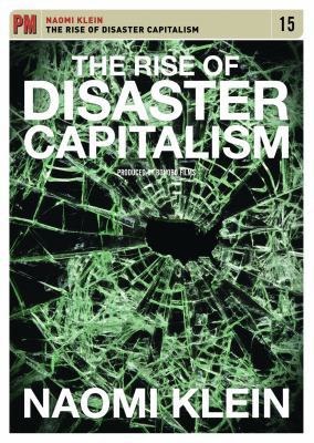 The Rise of Disaster Capitalism 9781604861044