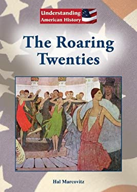 The Roaring Twenties 9781601522481