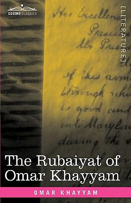 The Rubaiyat of Omar Khayyam: First, Second and Fifth Editions 9781605208039