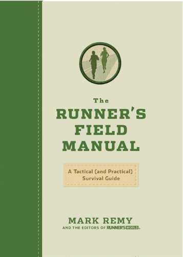 The Runner's Field Manual: A Tactical (and Practical) Survival Guide 9781605292724