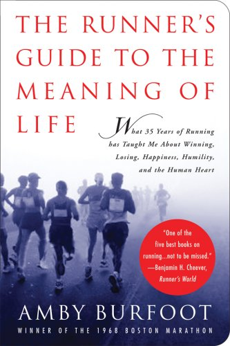 The Runner's Guide to the Meaning of Life 9781602391857