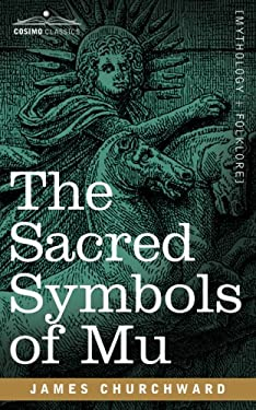 The Sacred Symbols of Mu 9781602068087