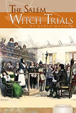 The Salem Witch Trials 9781604530490