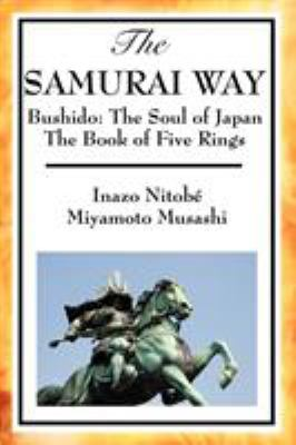 The Samurai Way, Bushido: The Soul of Japan and the Book of Five Rings 9781604593723