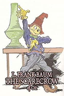 The Scarecrow of Oz 9781603124126