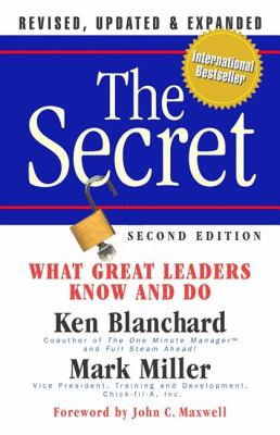 The Secret: What Great Leaders Know and Do 9781605092683