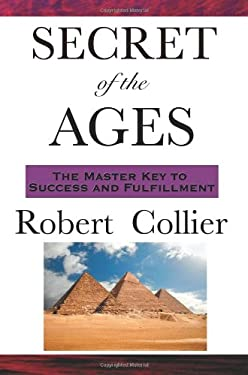 The Secret of the Ages 9781604591880