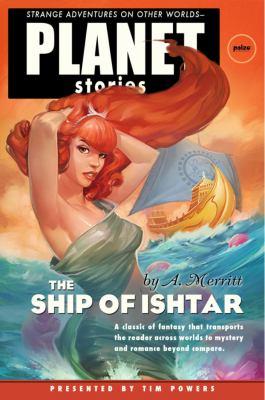 The Ship of Ishtar 9781601251770
