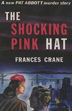 The Shocking Pink Hat 9781601870735