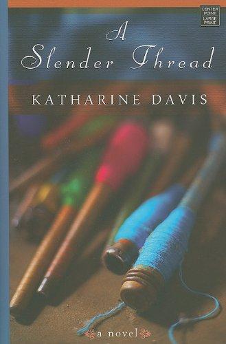 A Slender Thread 9781602859388