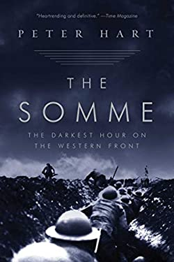 The Somme: The Darkest Hour on the Western Front 9781605980812