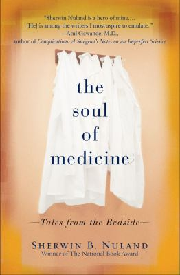 The Soul of Medicine: Tales from the Bedside 9781607146636