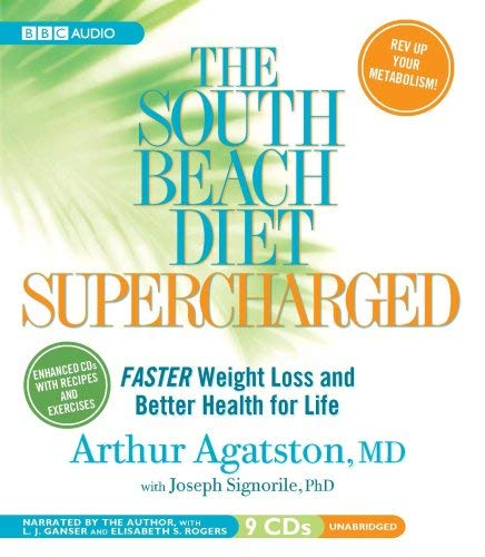 The South Beach Diet Supercharged: Faster Weight Loss and Better Health for Life 9781602833852