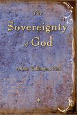 The Sovereignty of God 9781603864206