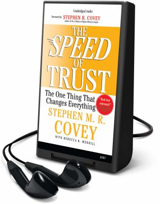The Speed of Trust: The One Thing That Changes Everything [With Earbuds] 9781608475650