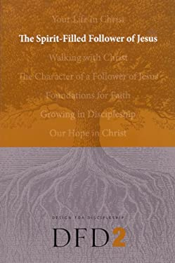 The Spirit-Filled Follower of Jesus
