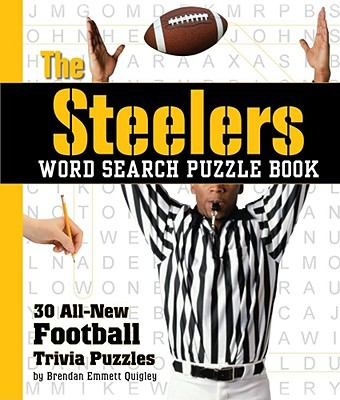 The Steelers Word Search Puzzle Book: 30 All-New Football Trivia Puzzles