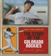 The Story of the Colorado Rockies 9781608180394