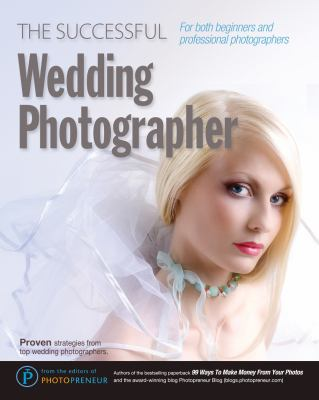 The Successful Wedding Photographer 9781609350055
