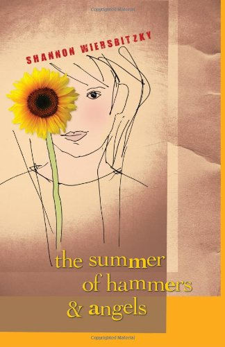 The Summer of Hammers and Angels 9781608981120