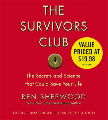The Survivors Club: The Secrets and Science That Could Save Your Life 9781600241451
