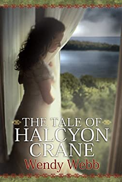 The Tale of Halcyon Crane 9781602857636