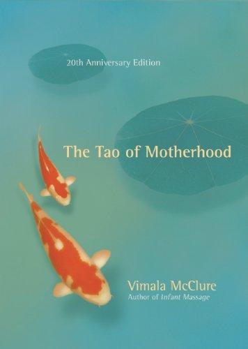 The Tao of Motherhood 9781608680139