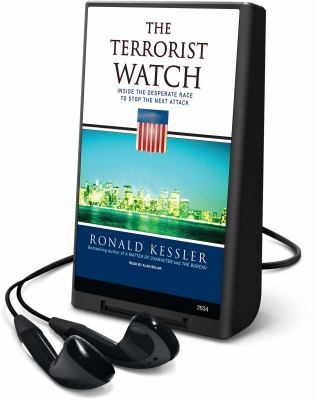 The Terrorist Watch: Inside the Desperate Race to Stop the Next Attack [With Headphones] 9781605149691