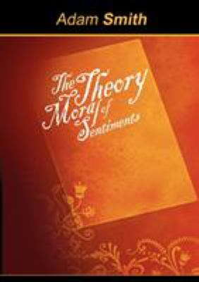 The Theory of Moral Sentiments 9781607962069