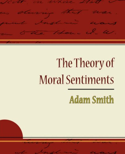 The Theory of Moral Sentiments - Adam Smith 9781604244199