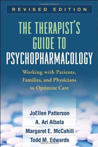 The Therapist's Guide to Psychopharmacology: Working with Patients, Families, and Physicians to Optimize Care 9781606237007