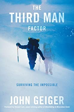 The Third Man Factor: Surviving the Impossible 9781602861077
