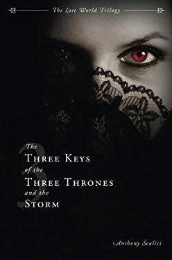 The Three Keys of the Three Thrones and the Storm 9781602478954