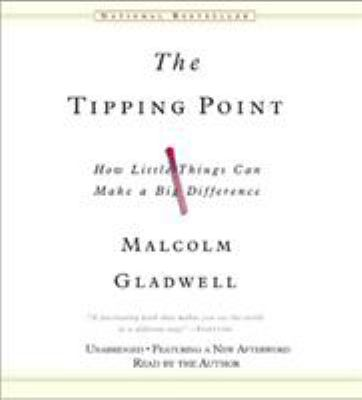 The Tipping Point: How Little Things Can Make a Big Difference 9781600240058