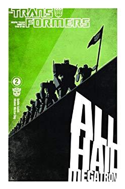The Transformers: All Hail Megatron, Volume 2 9781600105241