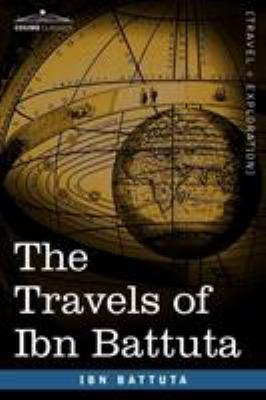 The Travels of Ibn Battuta 9781605206219
