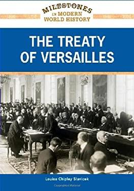 The Treaty of Versailles 9781604132779