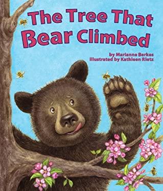 The Tree That Bear Climbed 9781607185284